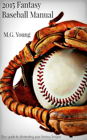 2015 Fantasy Baseball Manual Review
